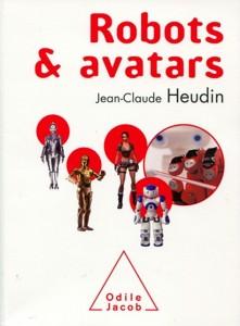 Livre Robots Et Avatars de Jean Claude Heudin #1