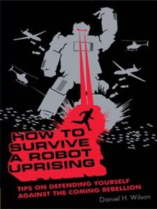 Couverture du Livre How To Survive A Robot Uprising #1