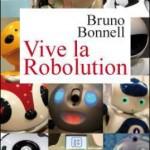 Livre - Viva La ROBOLUTION - par Bruno Bonnell #2