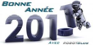 Bonne Année 2011 sur RobotBlog !