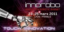 InnoRobo - Le Salon Européen de la Robotique de Service à Lyon en Mars 2011 #1