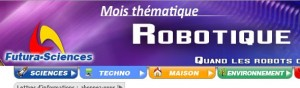 Mois de la Robotique - Futura Sciences - Mars 2011