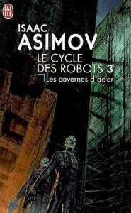 Les cavernes d'acier - Film - Isaac Asimov #1