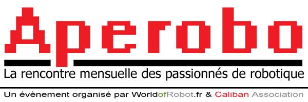 Apérobot 4.0 - Quatrième Edition - La Rencontre mensuelle des passionnés de Robotique - Affiche #1