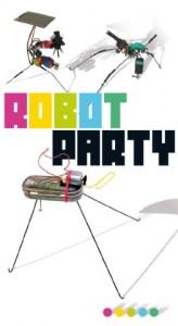 Robot Party 2012 - Meudon La Foret - Affiche #2