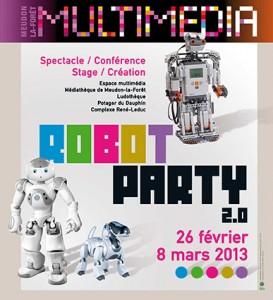 Robot Party 2.0 2013 - Meudon La Foret - Affiche #1