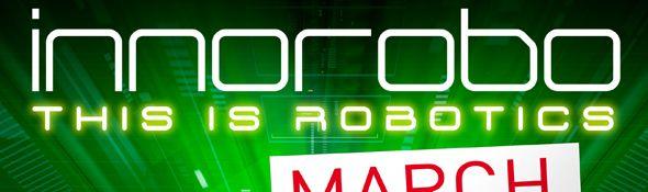 InnoRobo 2013 - Le sommet international référent en Europe dédié à la Robotique de Services - Bandeau #1