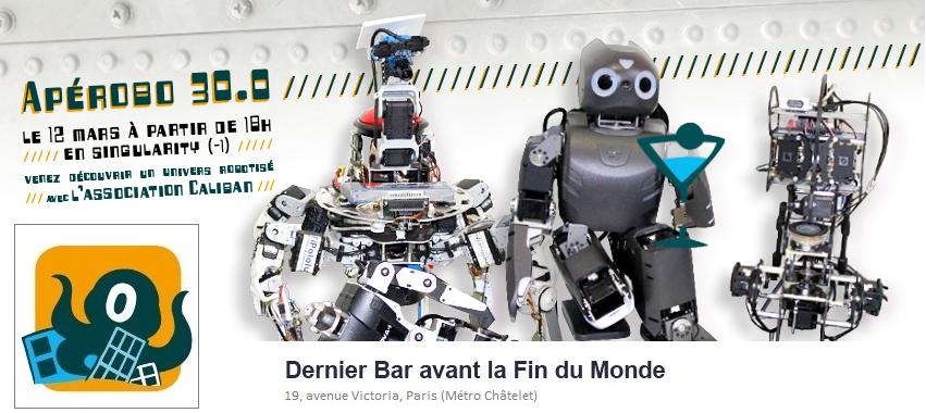 Apérobo 30 - Trentième Edition - La Rencontre mensuelle des passionnés de Robotique - Affiche #1