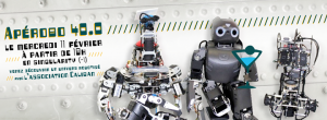Apérobo 40 - Quarantième Edition - La Rencontre mensuelle des passionnés de Robotique - Affiche #1