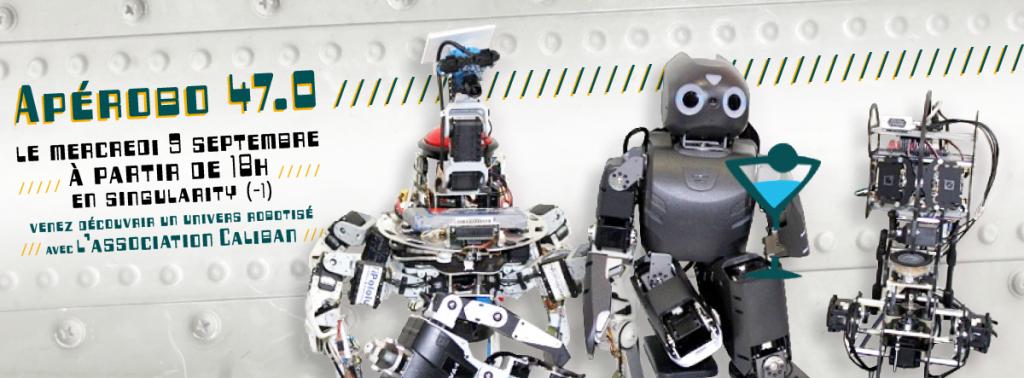 Apérobo 47 - Quarante septième Edition - La Rencontre mensuelle des passionnés de Robotique - Affiche #1