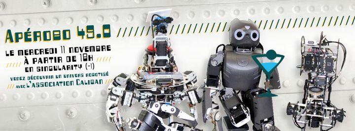 Apérobo 49 - Quarante huitième Edition - La Rencontre mensuelle des passionnés de Robotique - Affiche #1