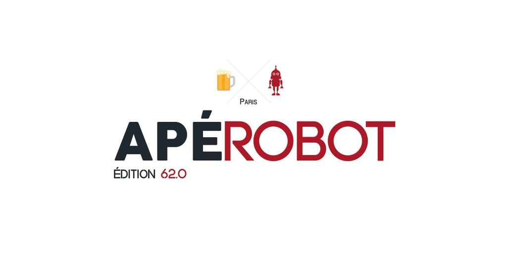 Apérobo 62 - Rencontre Robotique Mensuelle - Affiche #1