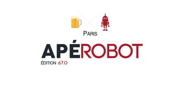 Apérobo 67 - Rencontre Robotique Mensuelle - Affiche #1