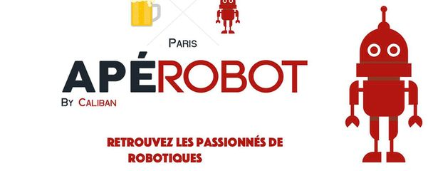 Apérobo 84 - Rencontre Robotique Mensuelle - Affiche #1- Bandeau